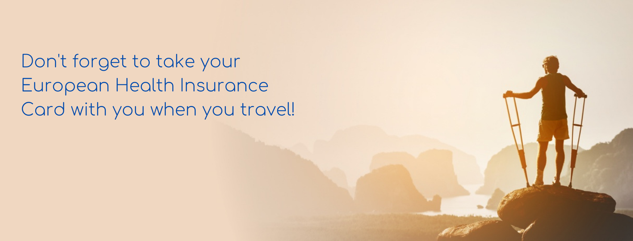 Don't forget to take your European Health Insurance Card with you when you travel!